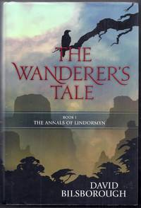 The Wanderer's Tale.  Book I: The Annals of Lindormyn
