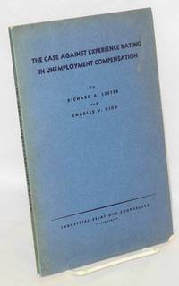 The Case Against Experience Rating in Unemployment Compensation