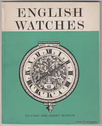ENGLISH WATCHES. Victoria and Albert Museum by  J.F Hayward - Paperback - Second Edition - 1969 - from Diversity Books and Biblio.com