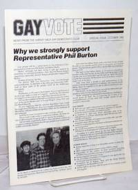 image of Gay Vote: news from the Harvey Milk Gay Democratic Club; October 1982; Why We Strongly Support Representative Phil Burton