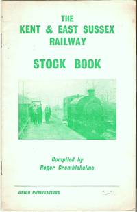 The Kent & East Sussex Railway Stock Book