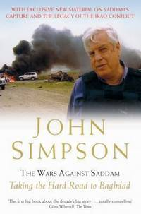 image of The Wars Against Saddam: Taking the Hard Road to Baghdad