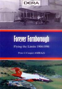 image of Forever Farnborough; Flying the Limits 1904-1996