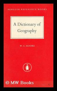 image of A dictionary of geography  : definitions and explanations of terms in physical geography