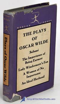 image of The Plays of Oscar Wilde: Salomé, The Importance of Being Earnest, Lady  Windermere's Fan, An Ideal Husband, A Woman of No Importance (Modern  Library #83.2)