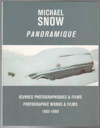 PANORAMIQUE: Œuvres Photographiques & Films  / Photographic Works & Films 1962-1999