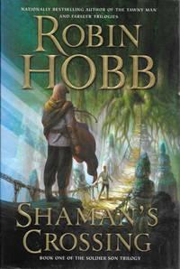 Shaman's Crossing by Robin Hobb - Hardcover - First US - 2005 - from Bujoldfan (SKU: 092019039780060757625cvr)