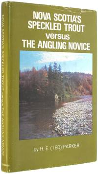 Nova Scotia's Speckled Trout versus the Angling Novice