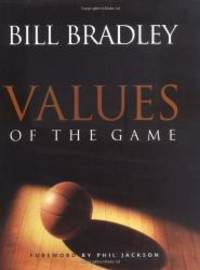 Values of the Game by Bill Bradley - 1998-02-01