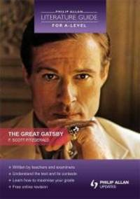 image of The Great Gatsby (Literature Guide for a-Level) (Philip Allan Literature Guide for a-Level)