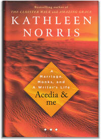 image of Acedia and Me: A Marriage, Monks, and a Writer's Life