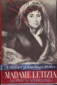 MADAME LETIZIA: A PORTRAIT OF NAPOLEON'S MOTHER
