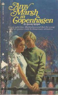Amy Marsh in Copenhagen by  Sarah Nichols - Paperback - First Edition - 1973 - from KnC Books (SKU: BF00000103810)