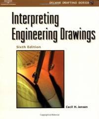 Interpreting Engineering Drawings (Delmar Drafting Series)