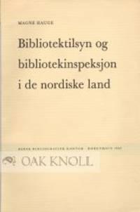 BIBLIOTEKTILSYN OG BIBLIOTEKKINSPEKSJON I DE NORDISKE LAND