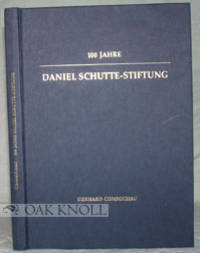 100 JAHRE DANIEL SCHUTTE-STIFTUNG