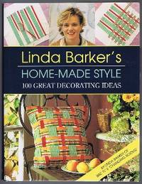image of Linda Barker's Home-Made Style: 100 Great Decorating Ideas