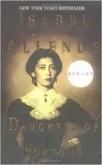 Daughter of Fortune: A Novel by Isabel Allende - Hardcover - from Rose & Thyme NYC and Biblio.com