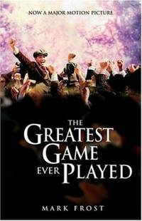 image of The Greatest Game Ever Played Movie Tie-In Edition (MOVIE TIE-in EDITION)