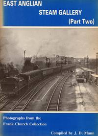 East Anglian Steam Gallery Part Two: Photographs from Frank Church Collection