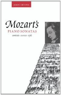 Mozart's Piano Sonatas: Contexts  Sources  Style