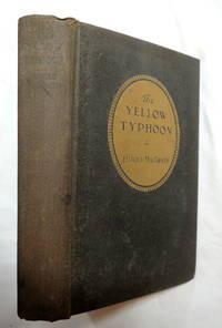The Yellow Typhoon 1919 by Harold MacGrath; World War I era adventure