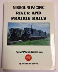image of Missouri Pacific River and Prairie Rails