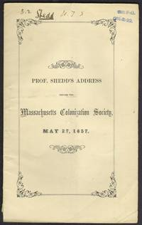 Africa and Colonization. An Address Delivered Before the Massachusetts Colonization Society, May 27, 1857