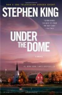 Under the Dome: A Novel by Stephen King - 2013-05-06 - from Books Express (SKU: 1476735476q)