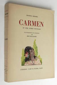Carmen et cinq autres nouvelles : La Vénus d'Ille - Mateo Falcone - L'Enlèvement de la Redoute - Le Vase étrusque - La Dame de pique. Illustrations en couleurs de Brunelleschi.