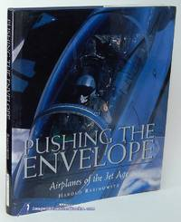 image of Pushing the Envelope: Airplanes of the Jet Age