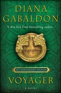 Voyager (25th Anniversary Edition): A Novel (Outlander)