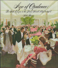 Age of Opulence: The Belle Epoque in the Paris Herald 1890-1914