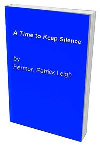 image of A Time to Keep Silence