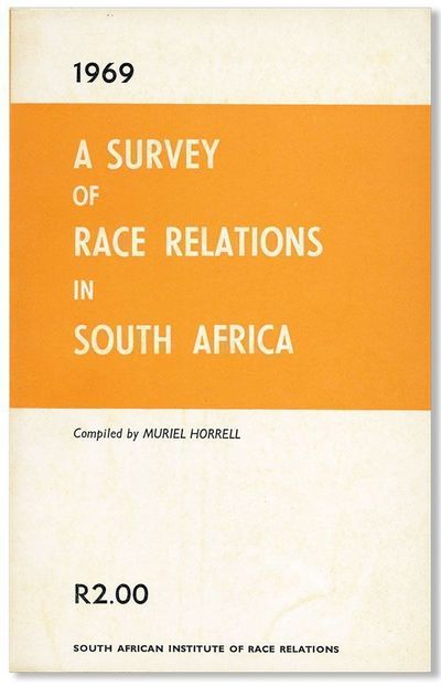 Johannesburg: South African Institute of Race Relations, 1970. First Edition. Octavo (21cm.); origin...