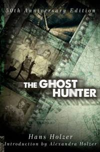The Ghost Hunter: 50th Anniversary Edition