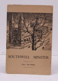 Southwell Minster. A Commentary for the Visitor. THE ORIGINAL EDITION