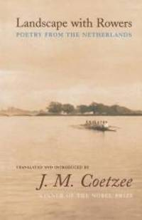 image of Landscape with Rowers: Poetry from the Netherlands (Facing Pages)