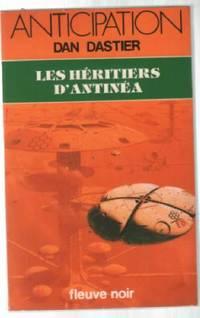 Les Héritiers d'Antinéa by Dan DASTIER - 1982 - from philippe arnaiz and Biblio.com