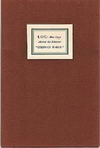 "LOG:  FIVE DAYS ABOARD THE SCHOONER ""STEPHEN TABER"".  As kept by Robert E. Levy.  Wood engravings by John DePol"
