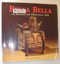 Bella Bella: A Season of Heiltsuk Art