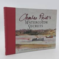 Charles Reid's Watercolor Secrets.