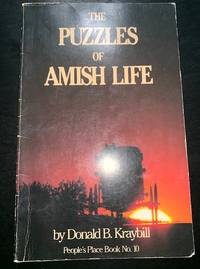 The Puzzles of Amish Life (People\'s Place Book No. 10)