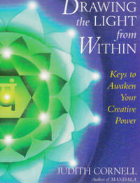 Drawing the Light from Within: Keys to Awaken Your Creative Power.