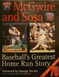 McGwire and Sosa: Baseball's Greatest Home Run Story