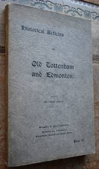 Historical Articles On Old Tottenham And Edmonton