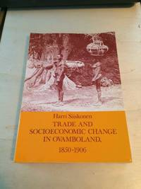 image of Trade and Socioeconomic Change in Ovamboland, 1850-1906