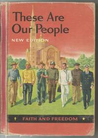 These Are Our People V Faith and Freedom Reader 1956
