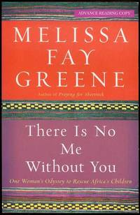 image of There Is No Me Without You: One Woman's Odyssey to Rescue Africa's Children