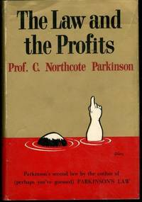 C Northcote Parkinson LAW AND THE PROFITS Robert Osborn Houghton Mifflin 1960